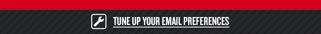 TUNE UP YOUR EMAIL PREFERENCES
